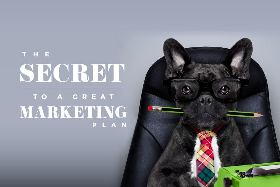 The Secret to a Great Marketing Plan
