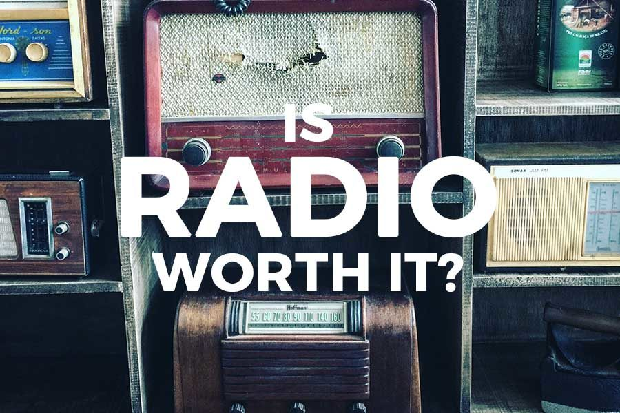 Is Radio Worth It? Cutting Through the Static