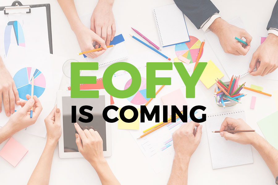 Eofy is Coming – why now is the time to look at your marketing plan